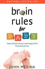 books voila montessori Brain Rules for Baby: How to raise a smart and happy child from zero to five