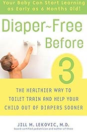books voila montessori Diaper-Free Before 3: The Healthier Way to Toilet Train and Help Your Child Out of Diapers Sooner