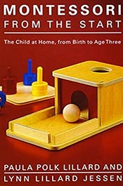 books voila montessori Montessori from the Start: The Child at Home, from Birth to Age Three