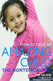 books voila montessori How To Raise An Amazing Child the Montessori Way