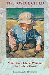 books voila montessori oyful Child: Montessori, Global Wisdom for Birth to Three