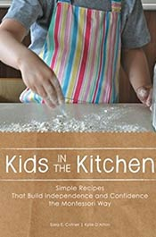 books voila montessori Kids in the Kitchen: Simple Recipes That Build Independence and Confidence the Montessori Way