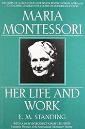 books voila montessori Maria Montessori: Her Life and Work