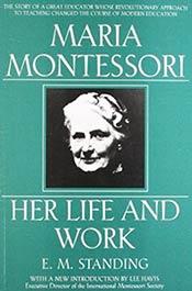 books voila montessori Maria Montessori: Her Life and Work