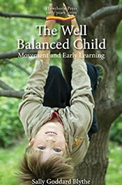 books voila montessori The Well Balanced Child: Movement and Early Learning
