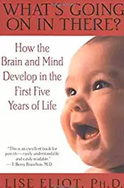 books voila montessori What's Going on in There? : How the Brain and Mind Develop in the First Five Years of Life